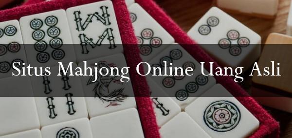 Situs Mahjong Online Uang Asli